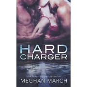 Hard Charger, Paperback/Meghan March