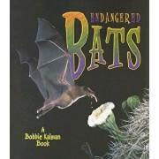Endangered Bats, Paperback/Bobbie Kalman