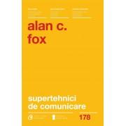 Supertehnici de comunicare