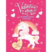 Valentine's Day Coloring Book For Kids: 30 Cute and Fun Love Filled Images: Hearts, Sweets, Cherubs, Cute Animals and More! 8.5 x 11 Inches (21.59 x 2, Paperback/Sunny Day Coloring Books