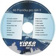 KARAOKE ZÁBAVA: Karaoke DVD 46 Písničky pro děti II