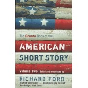 The Granta Book of the American Short Story, Volume 2, Paperback/Richard Ford