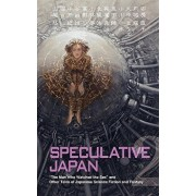 Speculative Japan 2: The Man Who Watched the Sea and Other Tales of Japanese Science Fiction and Fantasy, Paperback/Yasumi Kobayashi