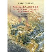 Cetati, castele si alte fortificatii din Romania. Volumul II - secolul al XVI-lea/Radu Oltean