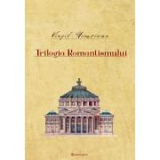 Trilogia Romantismului (eBook)