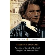 Narrative of the Life of Frederick Douglass, an American Slave, Paperback/Frederick Douglass