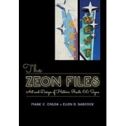 The Zeon Files: Art and Design of Historic Route 66 Signs, Paperback/Mark C. Childs