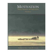 Motivation - Theory, Research, and Applications (with InfoTrac (R)) (Petri Herbert L.)(Cartonat) (9780534568801)