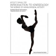 Activity Manual for Introduction to Kinesiology: The Science of Human Activity (Second Revised First Edition), Paperback/Marilyn Mitchell