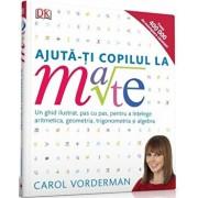 Ajuta-ti copilul la mate/Carol Vorderman
