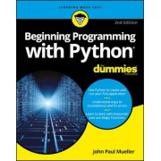 Beginning Programming with Python for Dummies, Paperback