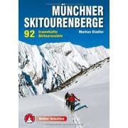 Markus Stadler - Münchner Skitourenberge: 92 traumhafte Skitourenziele. Mit GPS-Tracks - Preis vom 11.08.2020 04:46:55 h