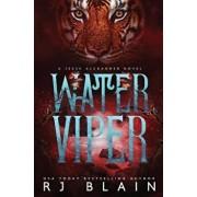 Water Viper: A Jesse Alexander Novel, Paperback/Rj Blain