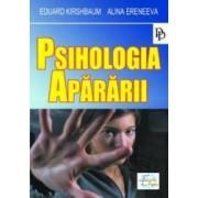 Psihologia apararii - Eduard Kirshbaum Alina Eremeeva