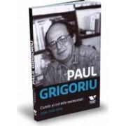Paul Grigoriu. Cutele si cutrele memoriei 2008-1969-2008