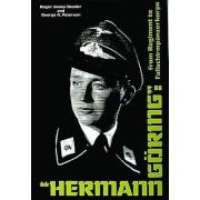 Hermann Goring by Roger James Bender & George A. Peterson