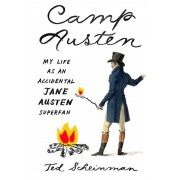 Camp Austen: My Life as an Accidental Jane Austen Superfan, Paperback