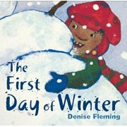 The First Day of Winter, Paperback/Denise Fleming