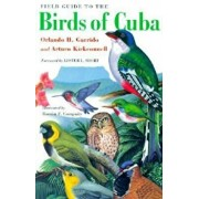Field Guide to the Birds of Cuba: Science, Art, and the Unconscious Mind, Paperback/Orlando H. Garrido