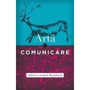 Arta si comunicare/Adrian Leonard Mociulschi