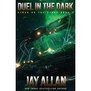 Duel in the Dark: Blood on the Stars I, Paperback/Jay Allan