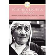 Something Beautiful for God, Paperback/Malcolm Muggeridge