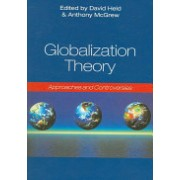 Globalization Theory - Approaches and Controversies(Paperback) (9780745632117)