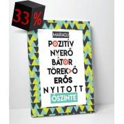 Maradj pozitív zöld-fekete - 35x45 cm - AKCIÓ!