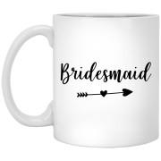 2308B - RTP - Wedding Quotes - Bridesmaid - 11 oz. White Mug