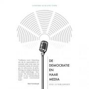 De democratie en haar media - Sid Lukkassen