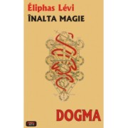 Dogma - inalta magie - Eliphas Levi