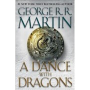 A Dance with Dragons, Hardcover/George R. R. Martin