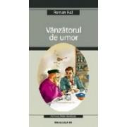 VANZATORUL DE UMOR.