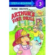 Arthur's Fire Drill 'With Two Full Pages of Peel-Off Stickers', Paperback/Marc Brown
