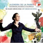 Alondra de la Parra - My Mexican Soul (0886977044120) (2 CD)