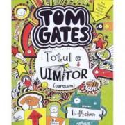 Tom Gates. Totul e uimitor oarecum Vol. 3