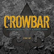 STORE FOR MUSIC Crowbar - Archive Metal in It's Purest Form [CD] USA import