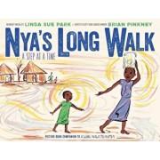 Nya's Long Walk: A Step at a Time, Hardcover/Linda Sue Park
