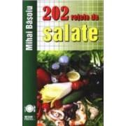 202 retete de salate - Mihai Basoiu