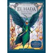 El Hada Reina de Los Dientes, Hardcover/William Joyce