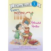 Fancy Nancy: Splendid Speller, Hardcover
