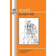 Homer: Iliad I-XII, Paperback/Homer