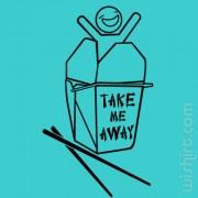 T-shirt Take me Away