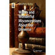 Springer Libro Wacky and Wonderful Misconceptions About Our Universe