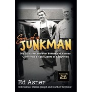 Son of a Junkman: My Life from the West Bottoms of Kansas City to the Bright Lights of Hollywood, Hardcover/Ed Asner
