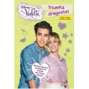 Disney Violetta - Triumful dragostei. Seria a treia cartea a patra