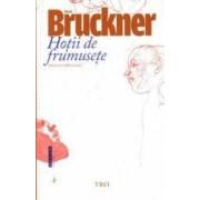 Hotii de frumusete cartonat - Pascal Bruckner