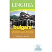 Bulgara. Ghid de conversatie cu dictionar si gramatica