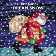 Dream Snow, Hardcover/Eric Carle