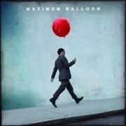 Maximum Balloon - Maximum Balloon (0602527497792) (1 CD)